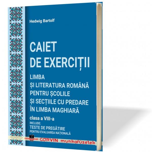 Hedwig Bartolf: CAIET DE EXERCIȚII, clasa a VIII-a
