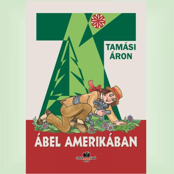 Tamási Áron: Ábel Amerikában