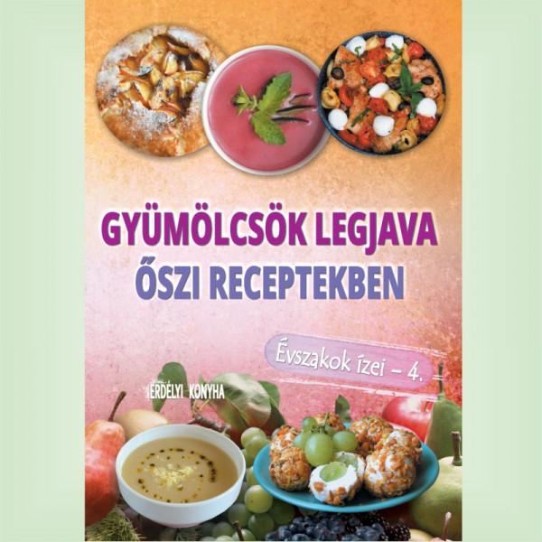 Gyümölcsök legjava őszi receptekben