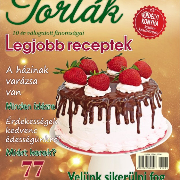 Torták - 10 év válogatott finomságai