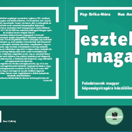 Pap Erika-Nóra, Rus Annamária: Teszteld magad! - Feladatsorok magyar képességvizsgára készülőknek
