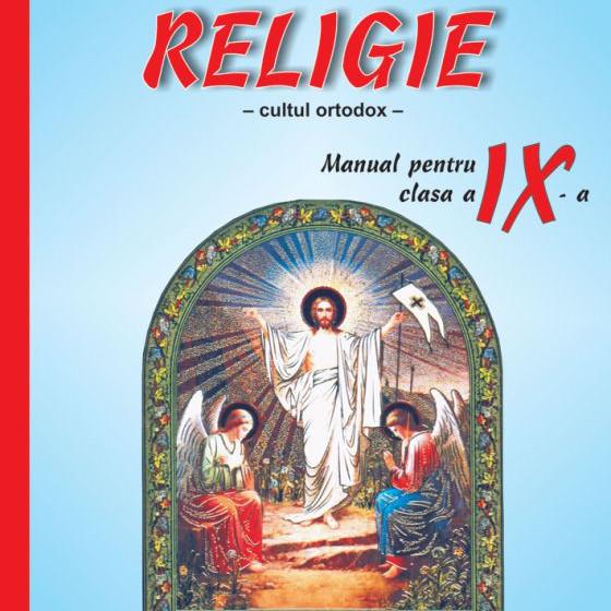RELIGIE - CULTUL ORTODOX - Manual pentru clasa a IX-a