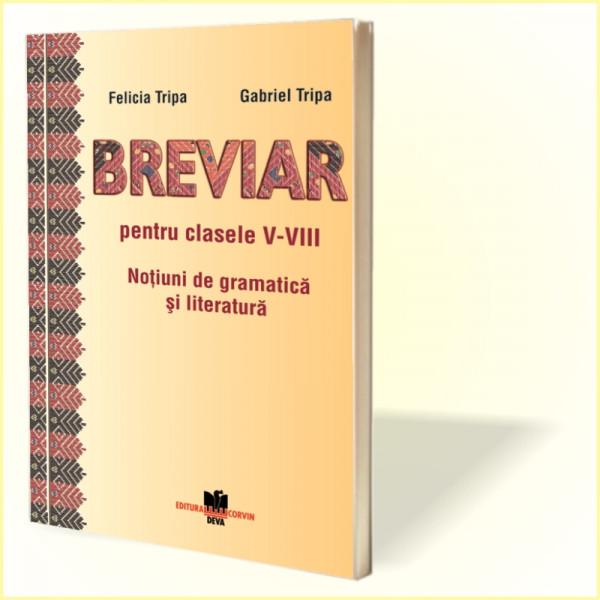 Felicia Tripa, Gabriel Tripa: Breviar pentru clasele V-VIII