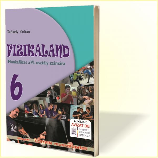 Székely Zoltán: Fizikaland - 6. osztály