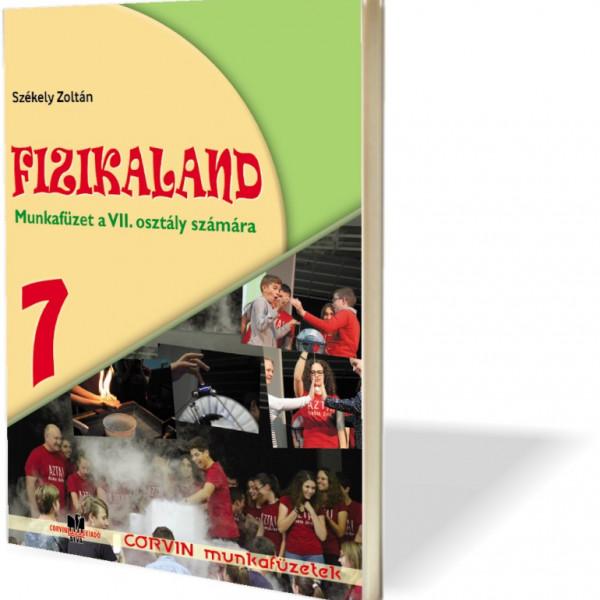 Székely Zoltán: Fizikaland - VII. osztály