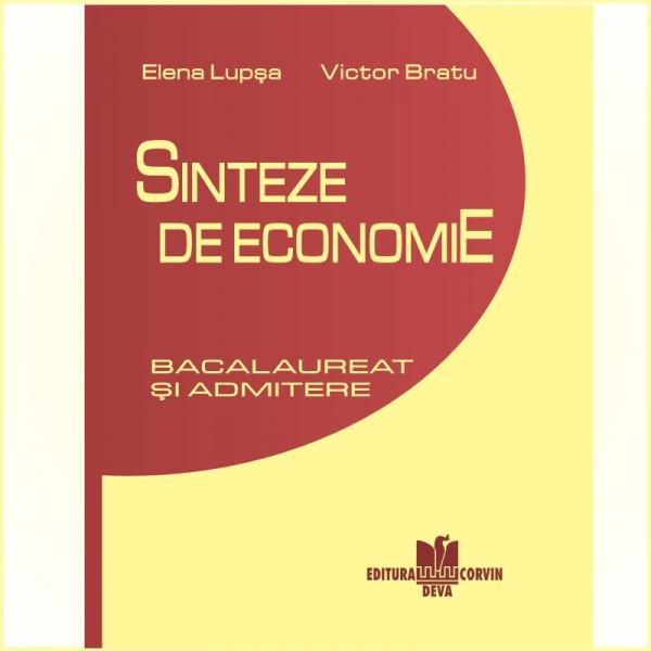 Elena Lupșa, Victor Bratu: Sinteze de economie