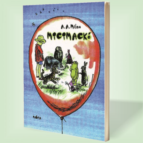 A. A. Milne: Micimackó – Micimackó Kuckója
