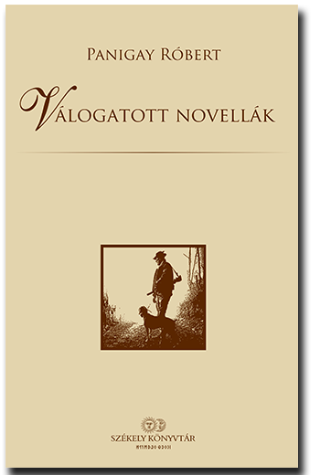 Panigay Rónert: Válogatott novellák
